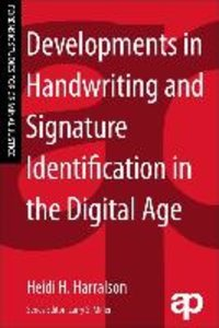 Developments in Handwriting and Signature Identification in the