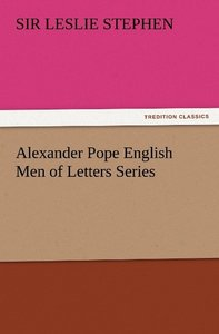 Alexander Pope English Men of Letters Series