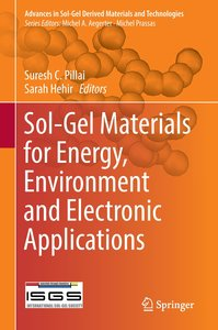 Sol-Gel Materials for Energy, Environment and Electronic Applica