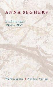 Erzählungen 1950-1957