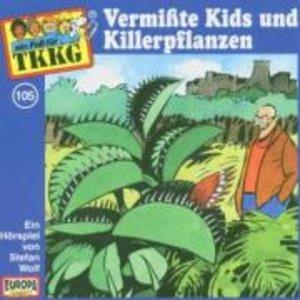 105/Vermisste Kids und Killerpflanzen
