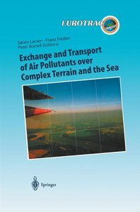 Exchange and Transport of Air Pollutants over Complex Terrain an
