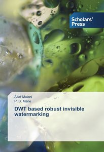 DWT based robust invisible watermarking