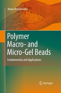 Polymer Macro- and Micro-Gel Beads: Fundamentals and Applicatio
