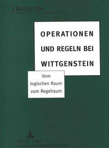 Operationen und Regeln bei Wittgenstein