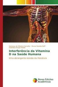 Interferência da Vitamina D na Saúde Humana
