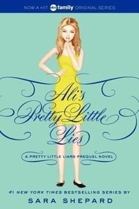 Pretty Little Liars: Ali's Pretty Little Lies