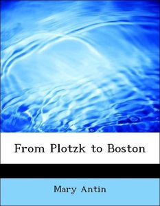 From Plotzk to Boston