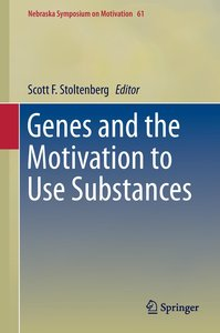 Genes and the Motivation to Use Substances