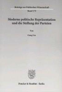 Moderne politische Repräsentation und die Stellung der Parteien