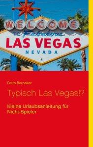 Typisch Las Vegas!?
