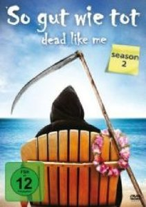 So gut wie tot - Dead Like Me. Season 2