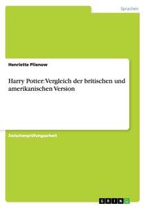 Harry Potter: Vergleich der britischen und amerikanischen Versio