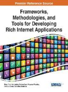 Frameworks, Methodologies, and Tools for Developing Rich Interne