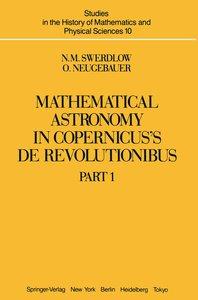 Mathematical Astronomy in Copernicus' De Revolutionibus
