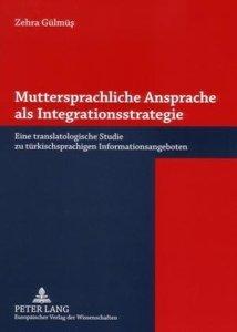 Muttersprachliche Ansprache als Integrationsstrategie