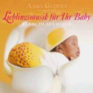 Einschlaflieder: Lieblingsmusik für Ihr Baby