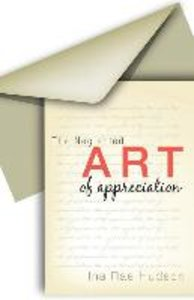 The Neglected Art of Appreciation