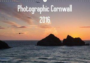 Photographic Cornwall 2016 (Wall Calendar 2016 DIN A3 Landscape)