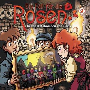 Ein Fall Für Die Rosen 02-In Den Katakomben Von
