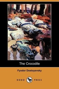 The Crocodile (Dodo Press)