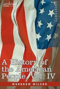 A History of the American People - in five volumes, Vol. IV