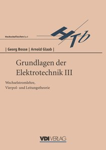 Grundlagen der Elektrotechnik III
