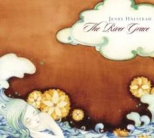 The River Grace (Including Hollow Bones EP)