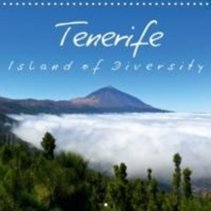 Tenerife Island of Diversity (Wall Calendar 2015 300 × 300 mm Sq