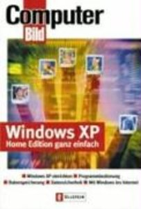 Windows XP Home Edition ganz einfach