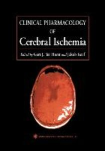Clinical Pharmacology of Cerebral Ischemia
