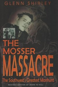 The Mosser Massacre