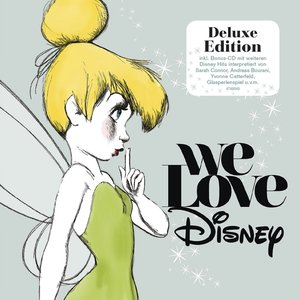 We Love Disney (Deluxe Edition)