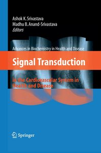 Signal Transduction in the Cardiovascular System in Health and D