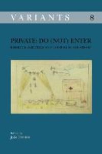 Private: Do (Not) Enter: Personal Writings and Textual Scholarsh