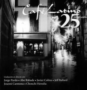 Cafe Latino-25 Aniversario