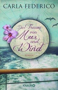 Der Traum von Meer und Wind