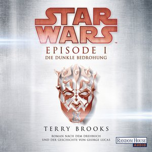 Star Wars(TM) - Episode I - Die dunkle Bedrohung
