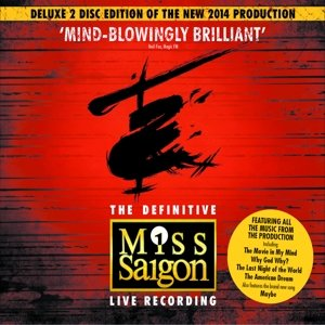 Miss Saigon (Original Cast London 2014) Deluxe