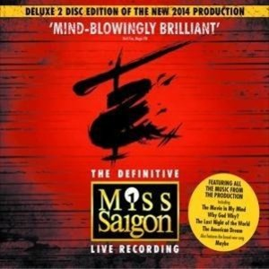 Miss Saigon (Original Cast London 2014) Deluxe