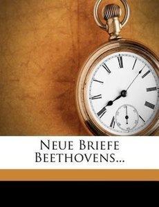 Neue Briefe Beethovens...