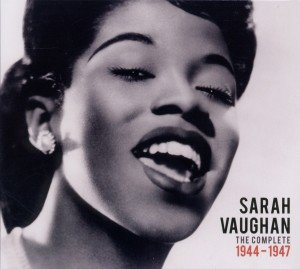 Sarah Vaughan Complete 1944-47