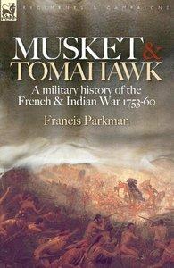 Musket & Tomahawk