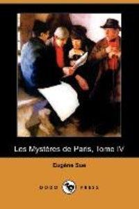 Les Mysteres de Paris, Tome IV (Dodo Press)