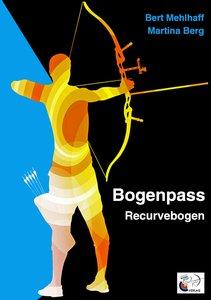Bogenpass für Recurvebogen