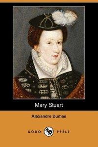 Mary Stuart (Dodo Press)