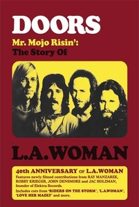 MR Mojo Risin\': The Story Of L.A.Woman (DVD)