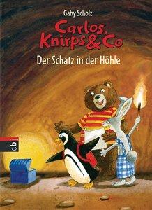 Carlos, Knirps & Co. 02 - Der Schatz in der Höhle