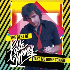 Take Me Home Tonight-Best Of