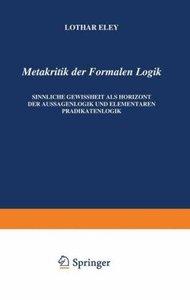 Metakritik der Formalen Logik